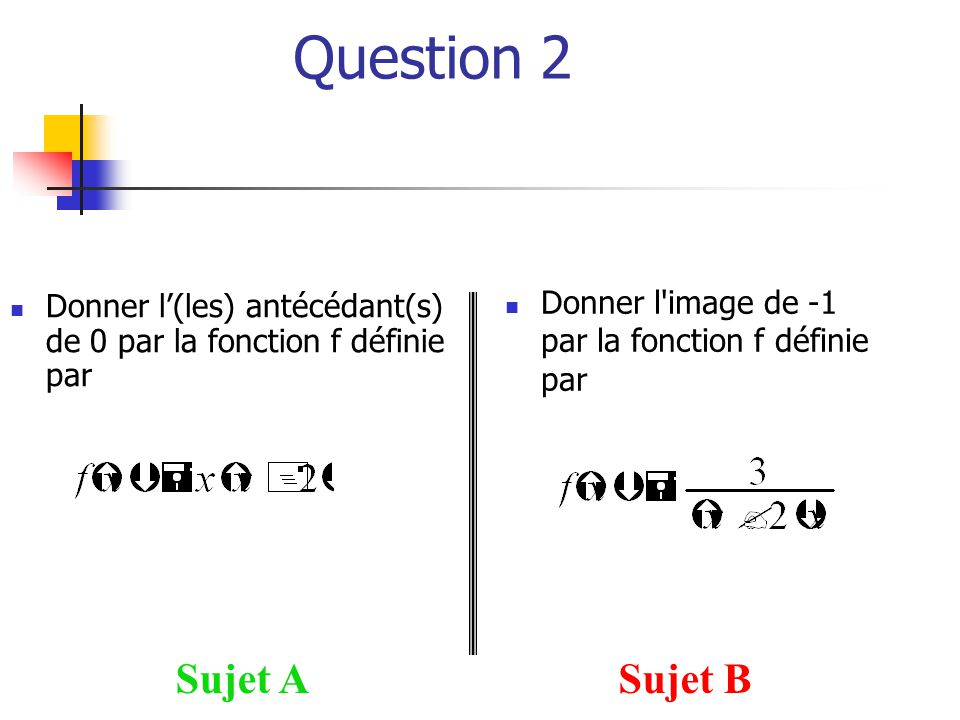 Question 2 Sujet A Sujet B