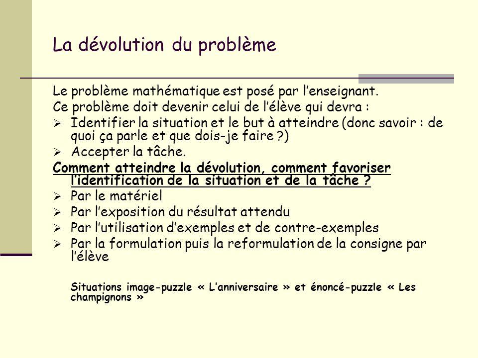 La dévolution du problème
