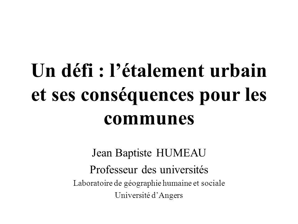 Un défi : l'étalement urbain et ses conséquences pour les communes