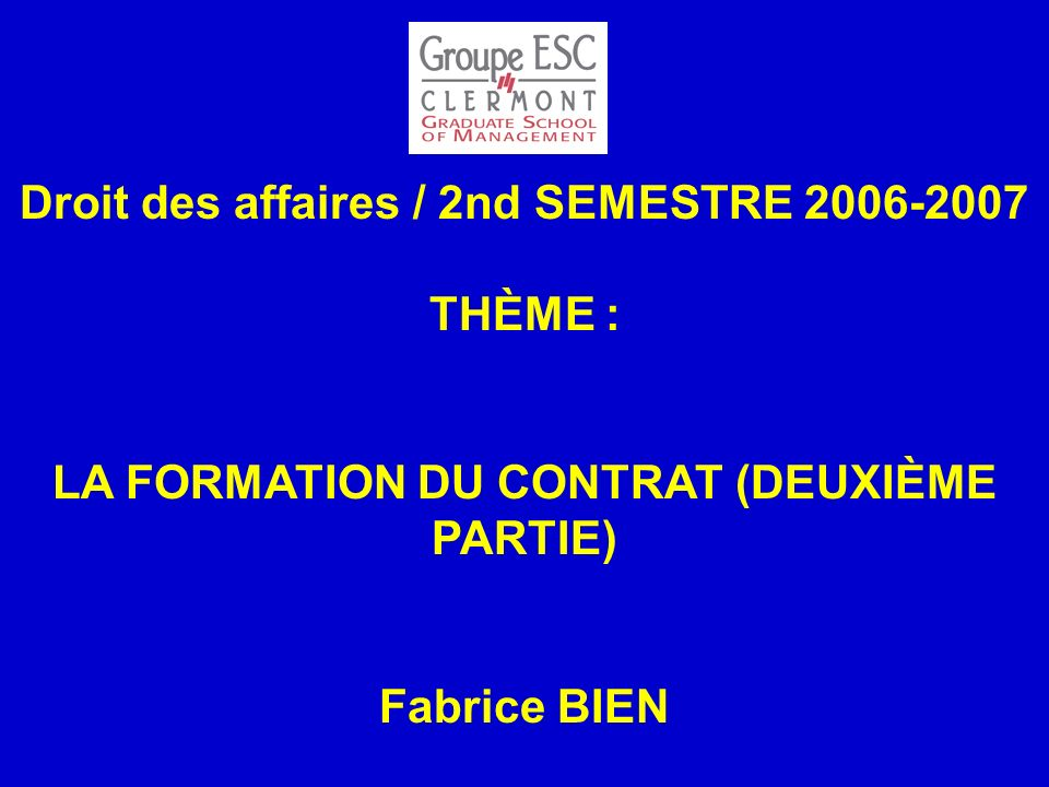 Droit des affaires / 2nd SEMESTRE 2006-2007 THÈME :
