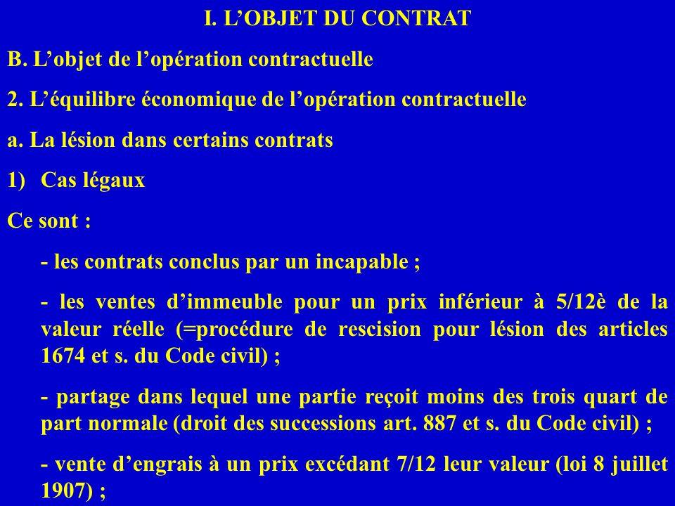 I. L'OBJET DU CONTRATB. L'objet de l'opération contractuelle. 2. L'équilibre économique de l'opération contractuelle.