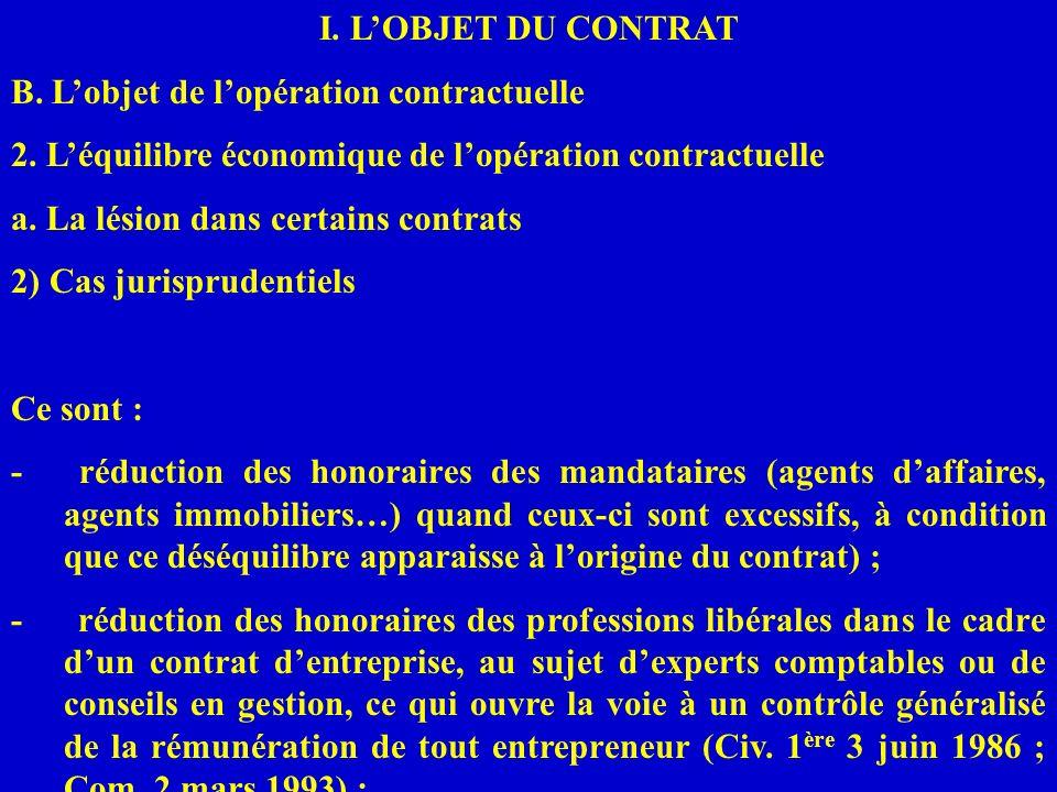 I. L'OBJET DU CONTRAT B. L'objet de l'opération contractuelle. 2. L'équilibre économique de l'opération contractuelle.