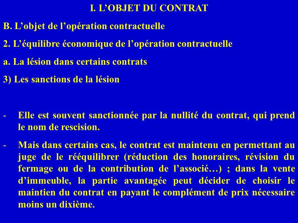 B. L'objet de l'opération contractuelle