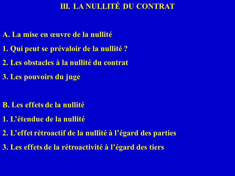III. LA NULLITÉ DU CONTRAT