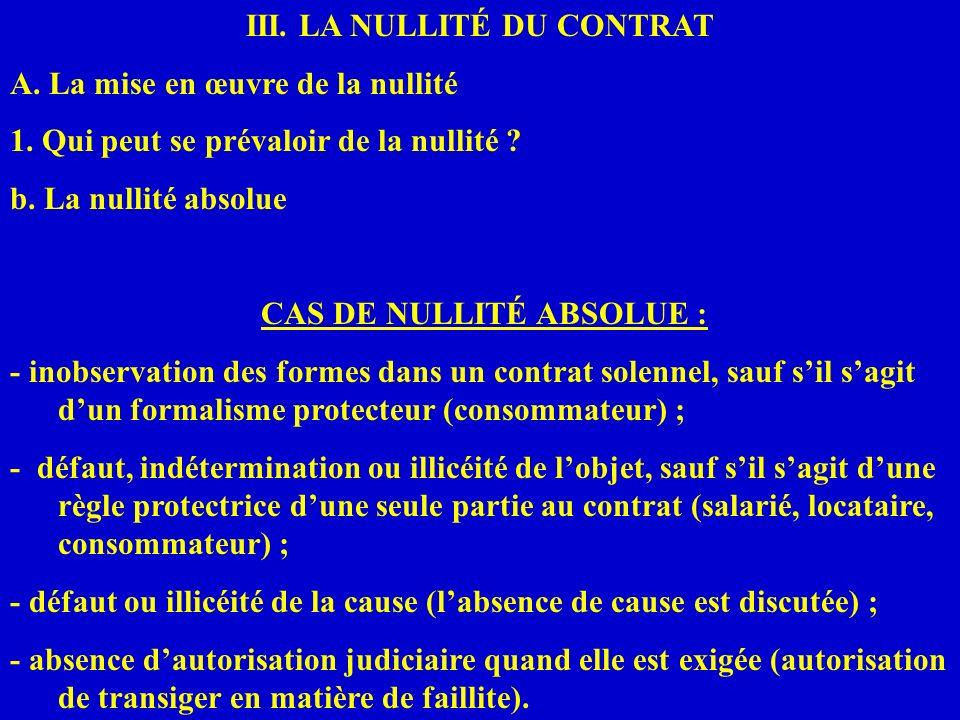 III. LA NULLITÉ DU CONTRAT CAS DE NULLITÉ ABSOLUE :