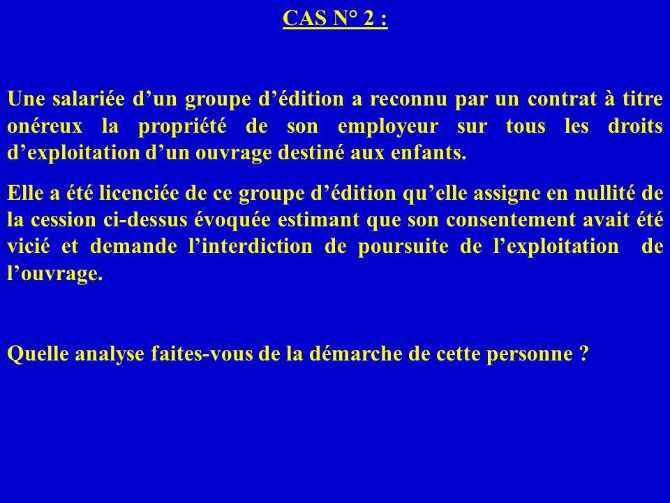 CAS N° 2 :