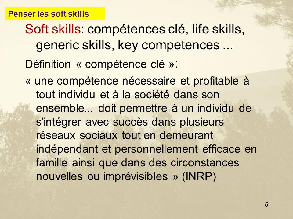 Penser les soft skillsSoft skills: compétences clé, life skills, generic skills, key competences ...
