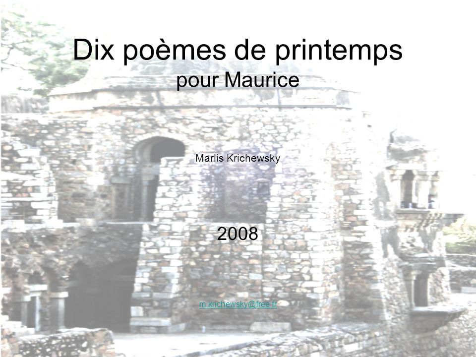 Dix poèmes de printemps pour Maurice