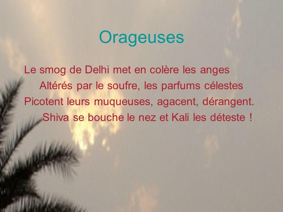 Orageuses Le smog de Delhi met en colère les anges