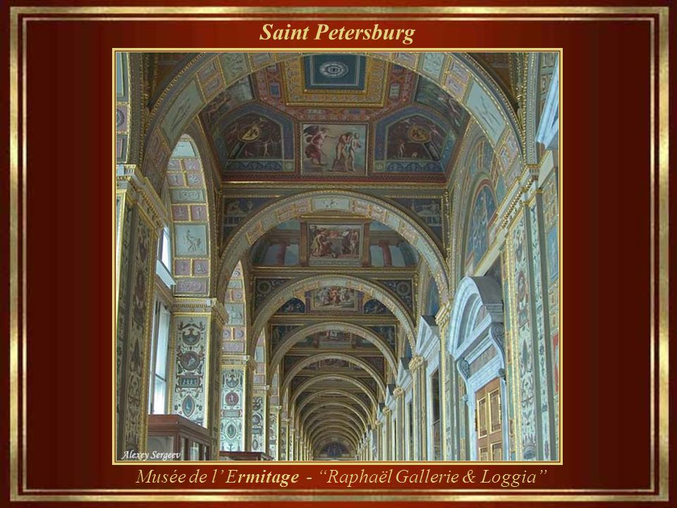 Saint Petersburg Musée de l' Ermitage - Raphaël Gallerie & Loggia