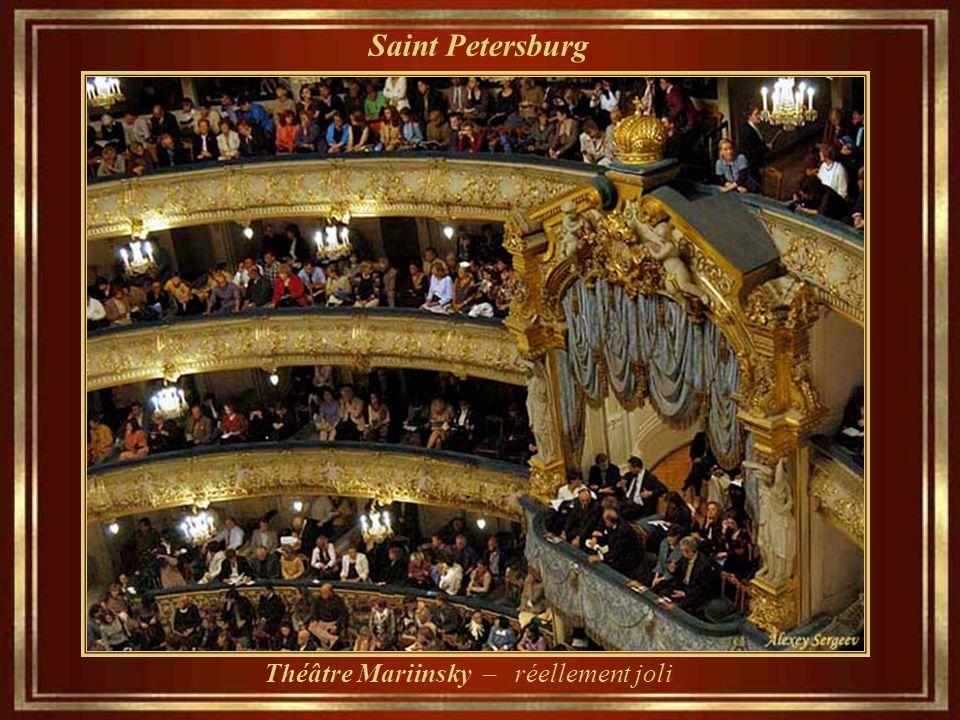 Théâtre Mariinsky – réellement joli