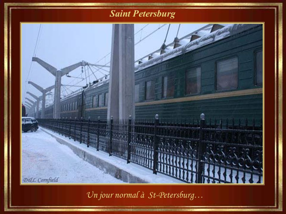 Un jour normal à St-Petersburg…
