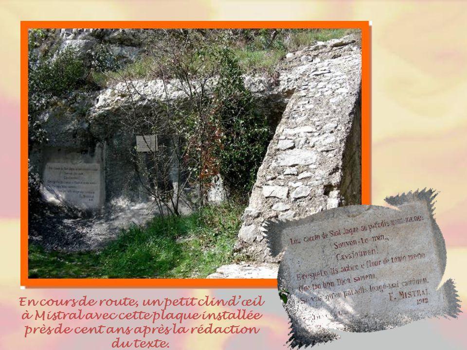 En cours de route, un petit clin d'œil à Mistral avec cette plaque installée près de cent ans après la rédaction du texte.