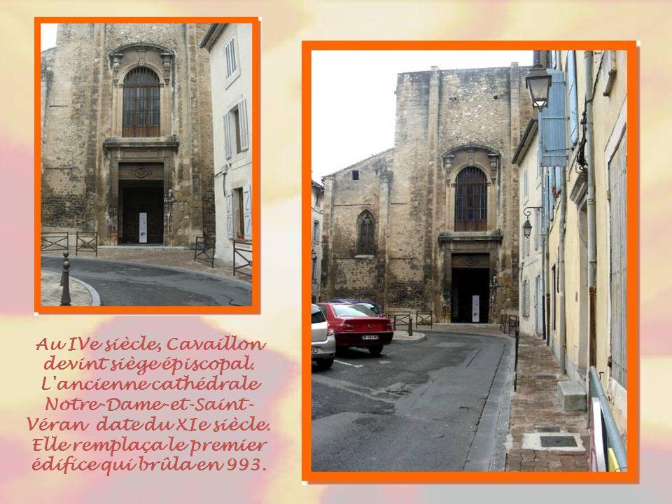 Au IVe siècle, Cavaillon devint siège épiscopal