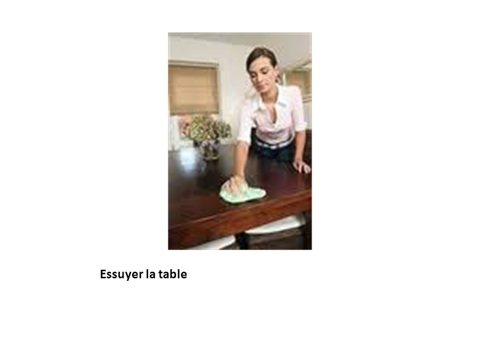 Essuyer la table