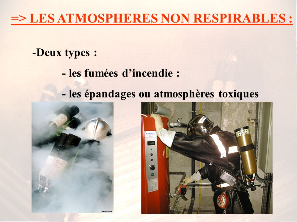 => LES ATMOSPHERES NON RESPIRABLES :
