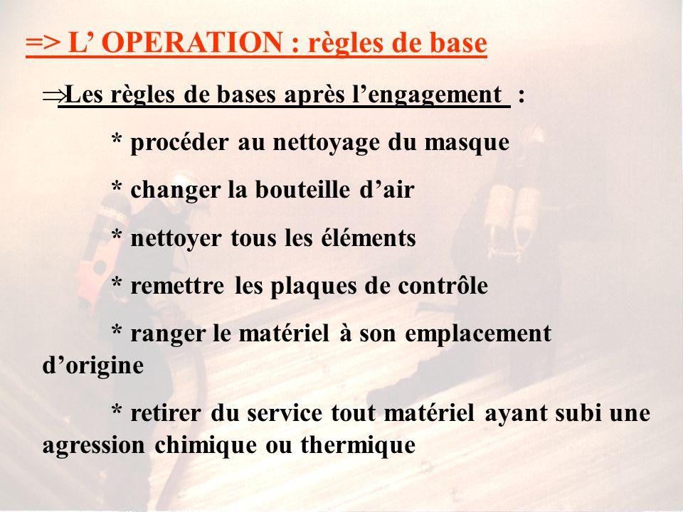 => L' OPERATION : règles de base