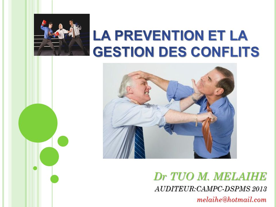 Dr TUO M. MELAIHE AUDITEUR:CAMPC-DSPMS 2013 melaihe@hotmail.com