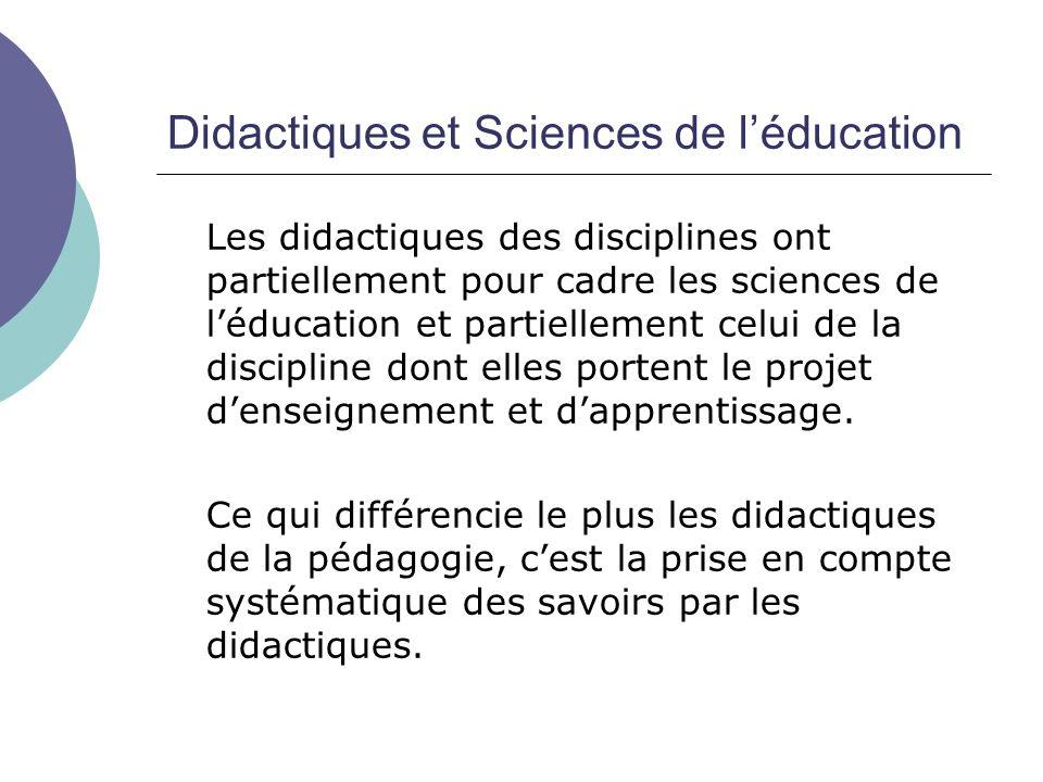 Didactiques et Sciences de l'éducation