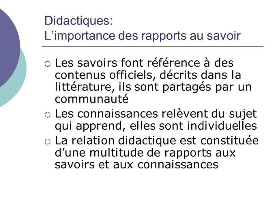 Didactiques: L'importance des rapports au savoir