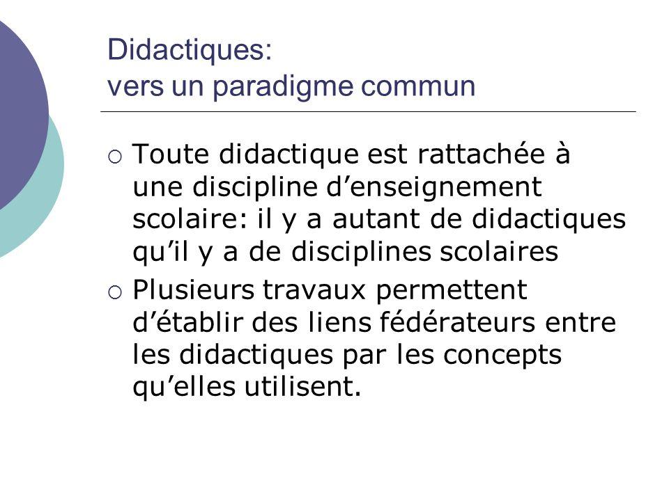 Didactiques: vers un paradigme commun