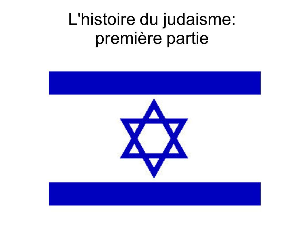 L histoire du judaisme: première partie