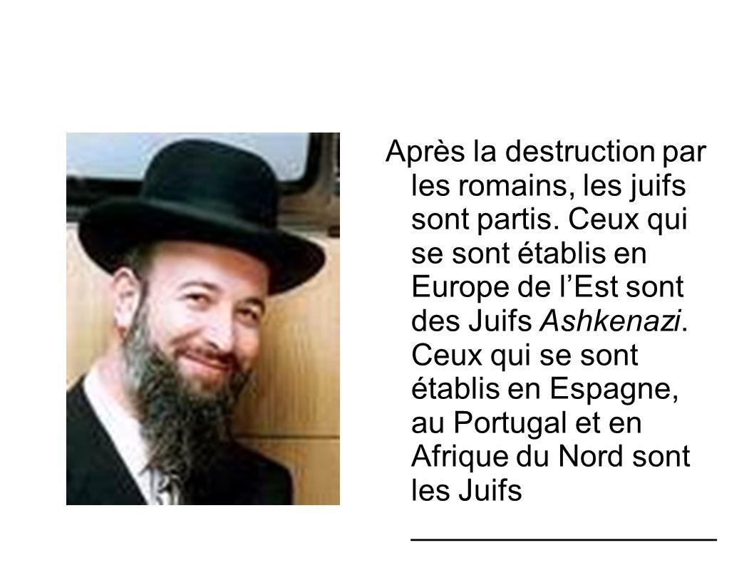 Après la destruction par les romains, les juifs sont partis