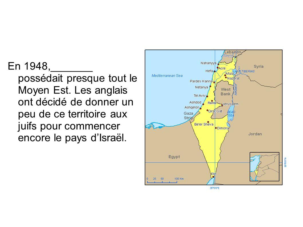 En 1948,_______ possédait presque tout le Moyen Est