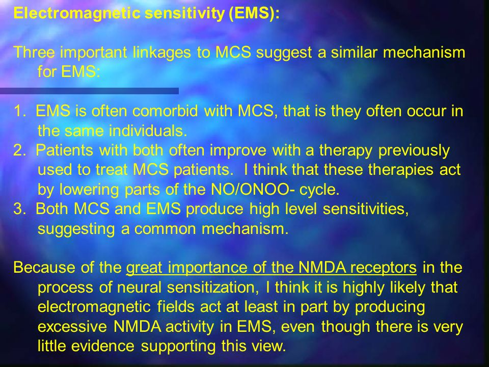 Electromagnetic sensitivity (EMS):