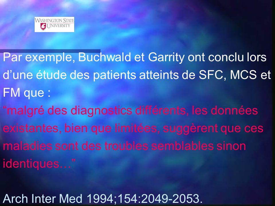 Par exemple, Buchwald et Garrity ont conclu lors