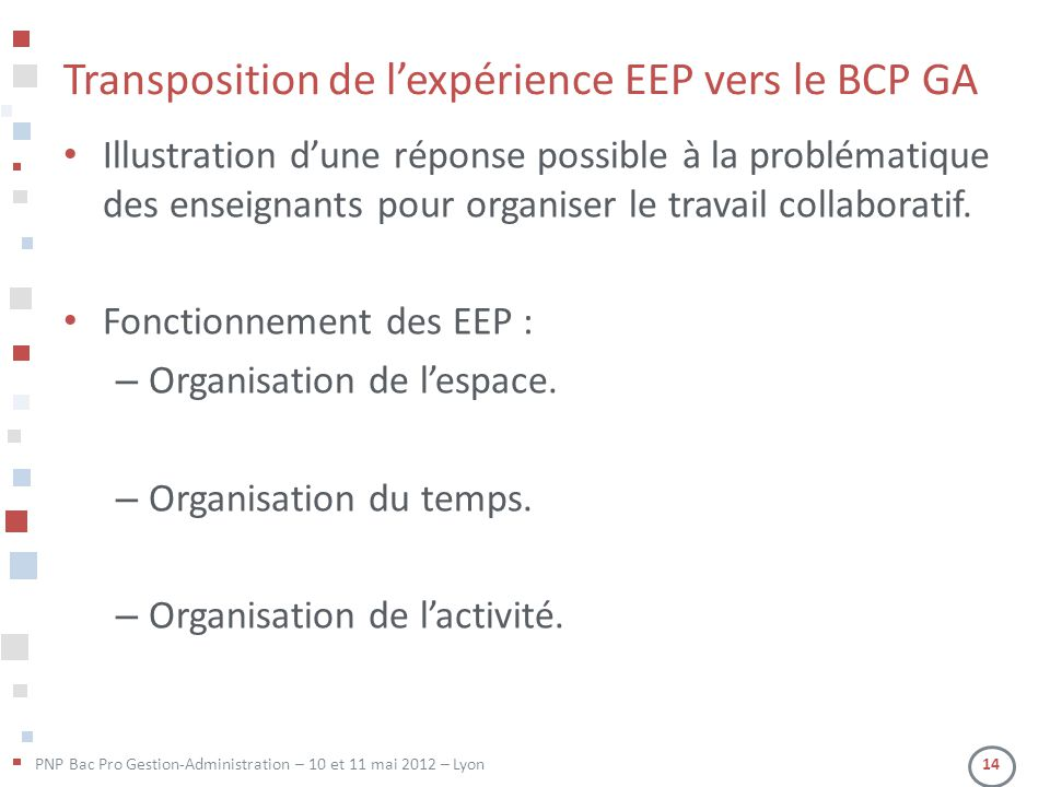 Transposition de l'expérience EEP vers le BCP GA