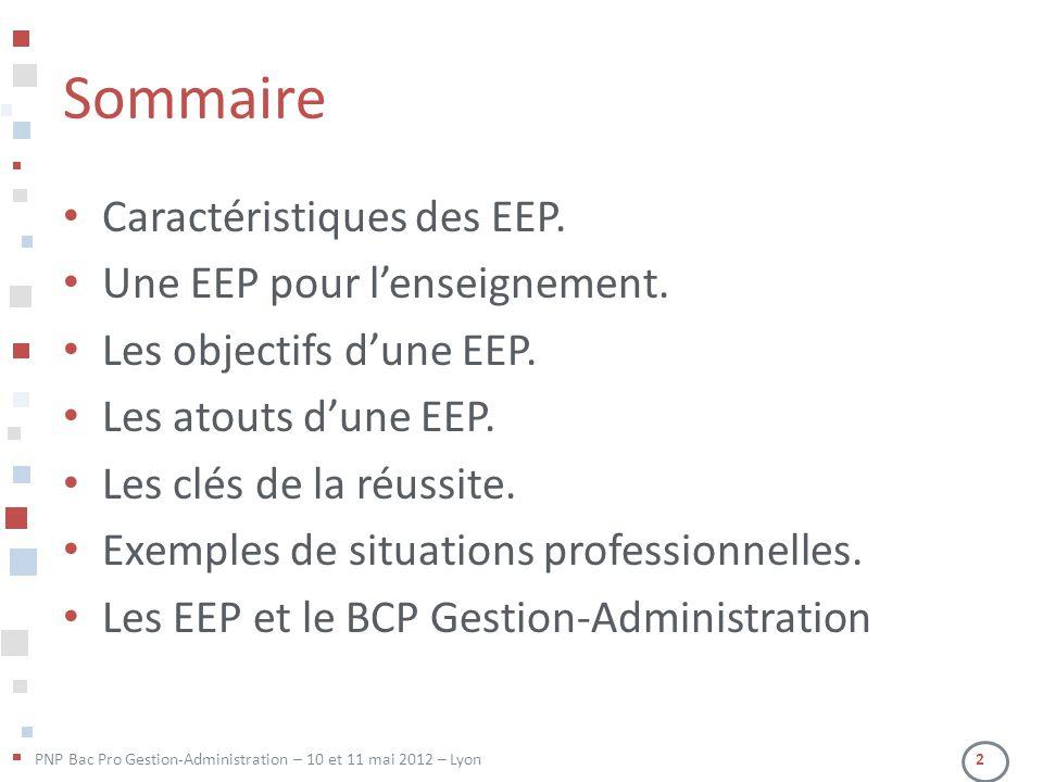 Sommaire Caractéristiques des EEP. Une EEP pour l'enseignement.