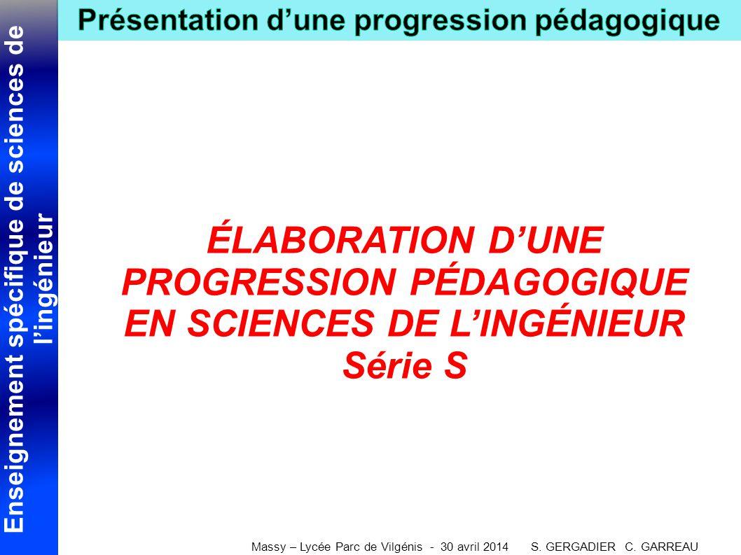ÉLABORATION D'UNE PROGRESSION PÉDAGOGIQUE EN SCIENCES DE L'INGÉNIEUR Série S