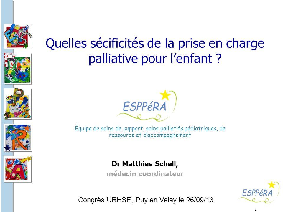 Quelles sécificités de la prise en charge palliative pour l'enfant