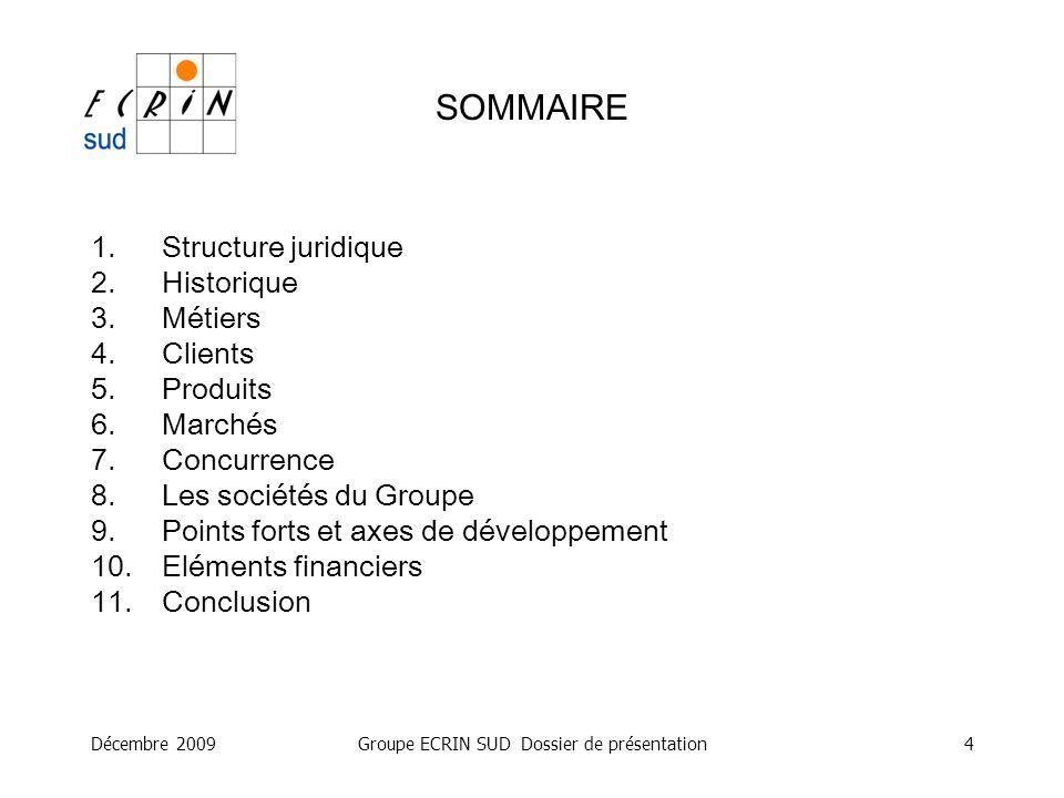 Groupe ECRIN SUD Dossier de présentation