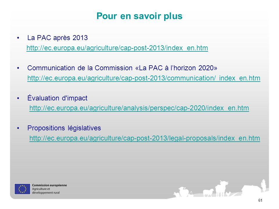 Pour en savoir plus La PAC après 2013