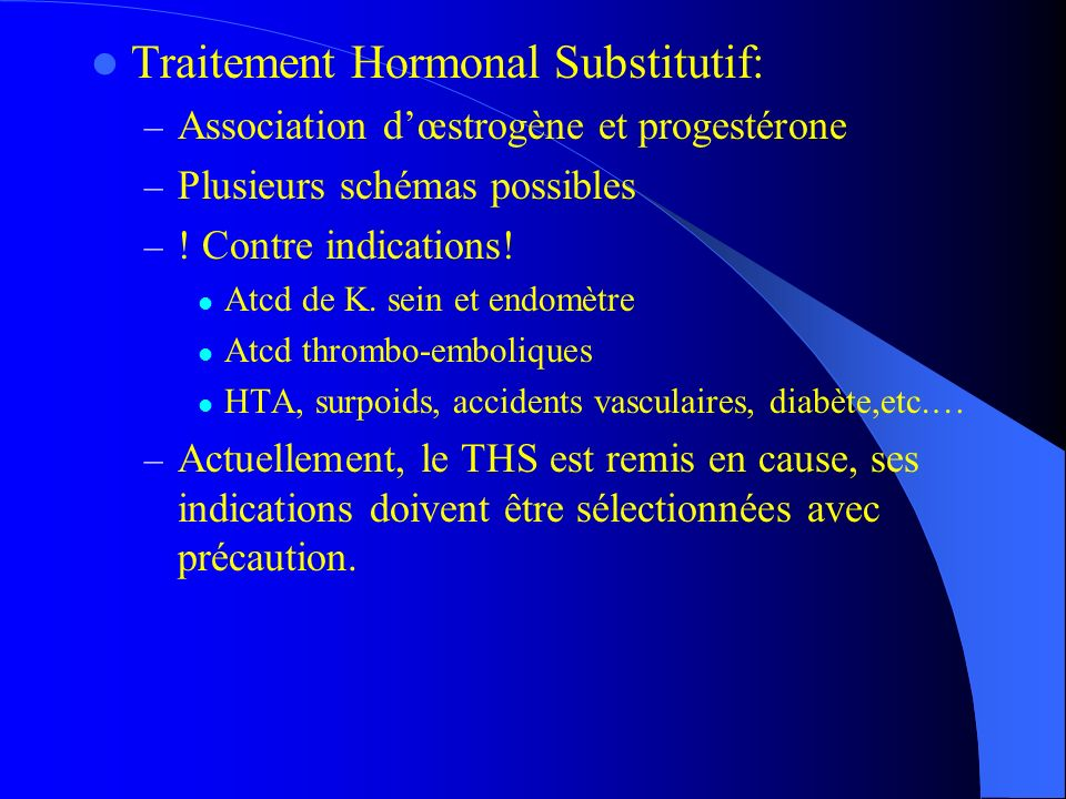 Traitement Hormonal Substitutif:
