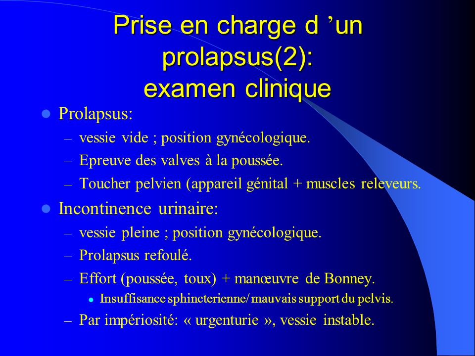 Prise en charge d 'un prolapsus(2): examen clinique
