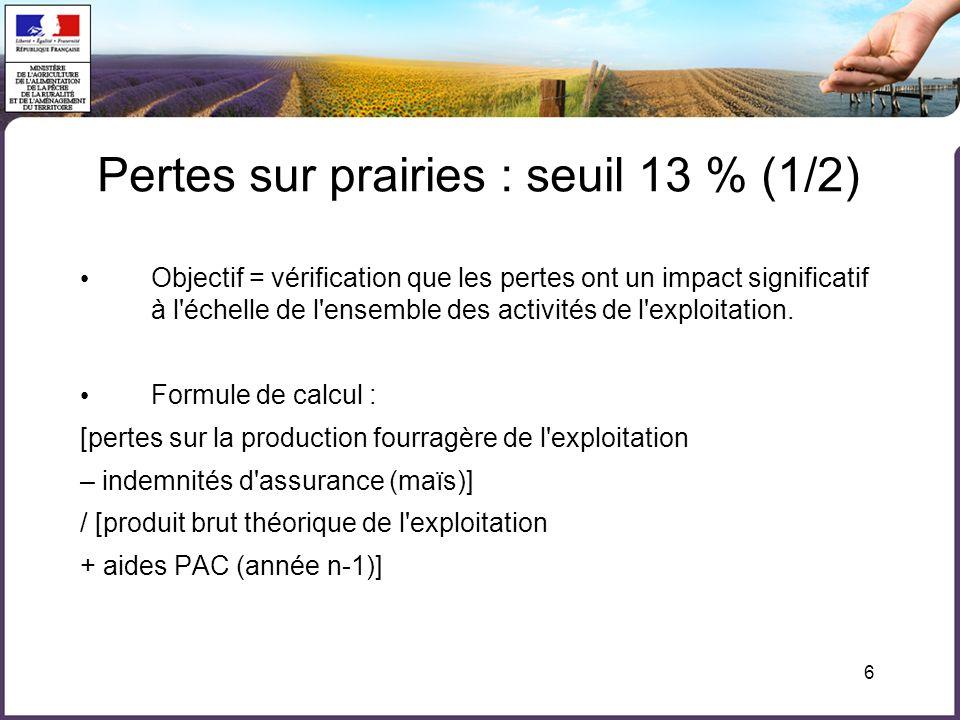Pertes sur prairies : seuil 13 % (1/2)