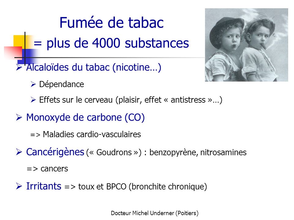 Fumée de tabac = plus de 4000 substances
