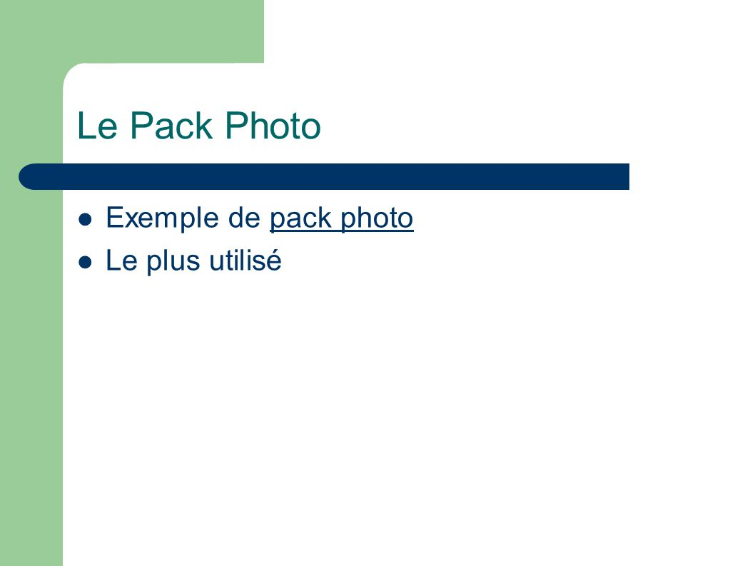 Le Pack Photo Exemple de pack photo Le plus utilisé