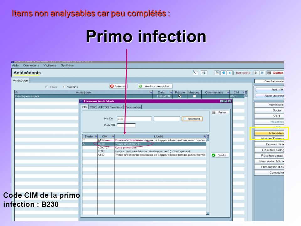 Primo infection Items non analysables car peu complétés :