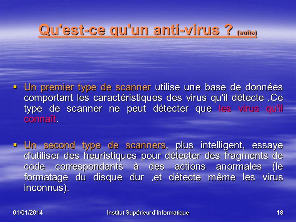 Qu est-ce qu un anti-virus (suite)