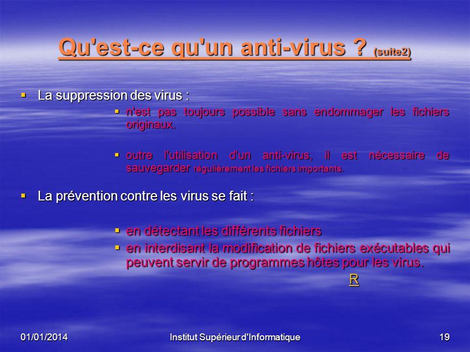 Qu est-ce qu un anti-virus (suite2)