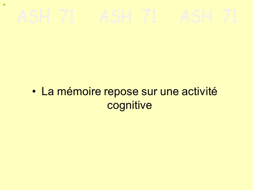 La mémoire repose sur une activité cognitive