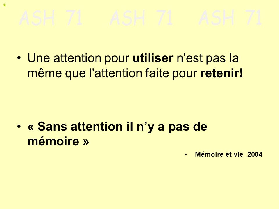 « Sans attention il n'y a pas de mémoire »