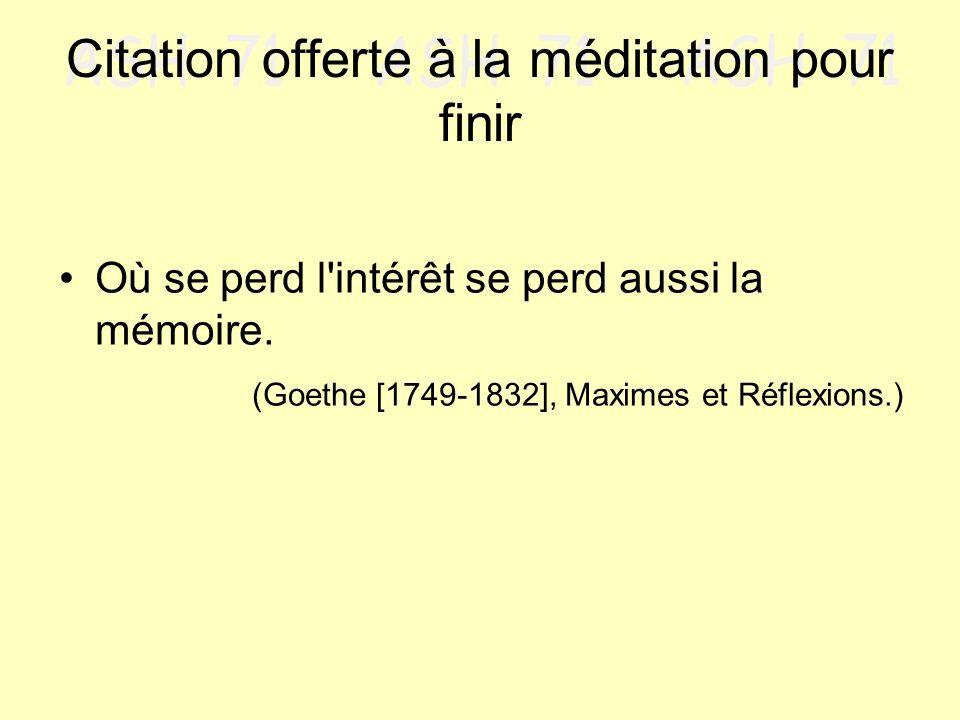 Citation offerte à la méditation pour finir