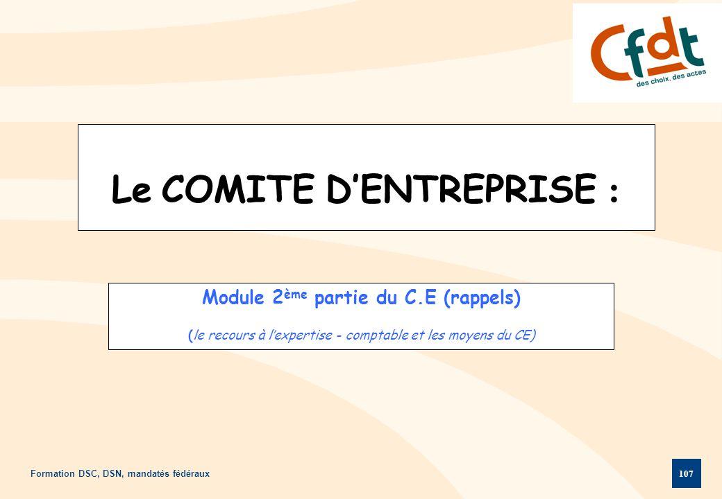 Le COMITE D'ENTREPRISE :