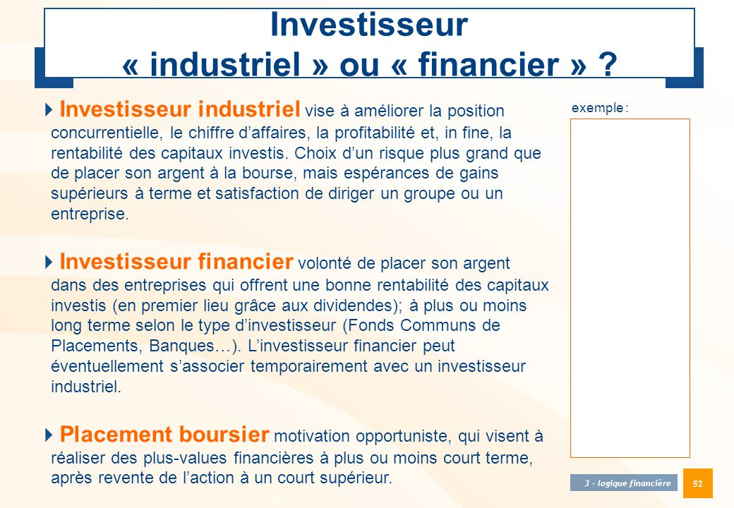 Investisseur « industriel » ou « financier »