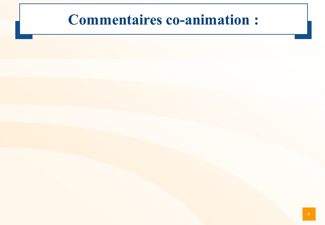 Commentaires co-animation :